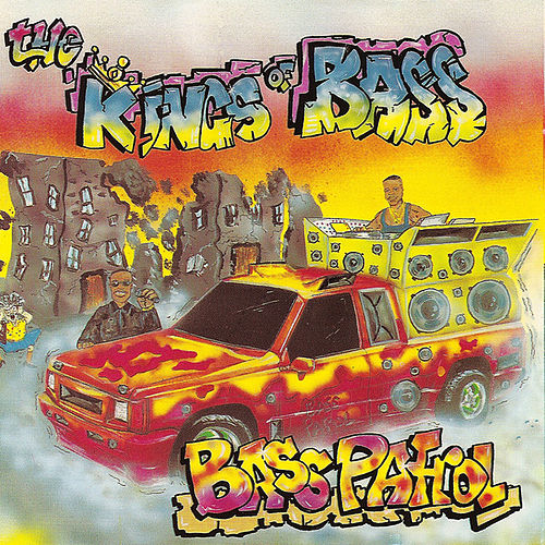 Kings of Bass by Bass Patrol