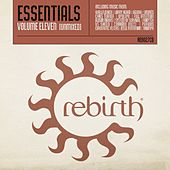 Rebirth Essentials Volume Eleven by Various Artists