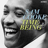 Time Being by Sam Cooke