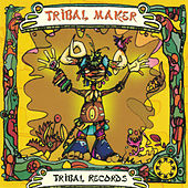 Tribal Maker by Various Artists