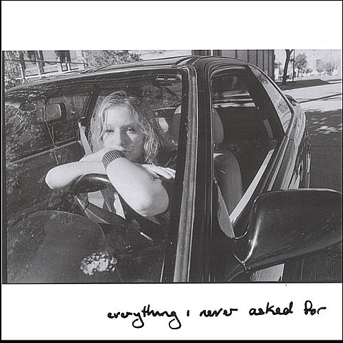 Everything I Never Asked For by Julie Moffitt