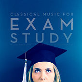 Classical Music For Exam Study: The Alpha Learning System for Increasing Brain Power and Relaxation Revision by Various Artists