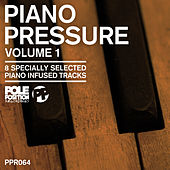 Piano Pressure, Vol. 1 by Various Artists