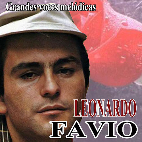 Grandes voces melódicas by Leonardo Favio