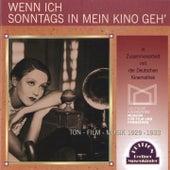 Wenn ich Sonntags in mein Kino geh (Ton-Film-Musik 1929-1933) by Various Artists