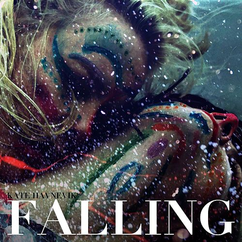 Falling by Kate Havnevik