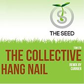 Hang Nail by The Collective