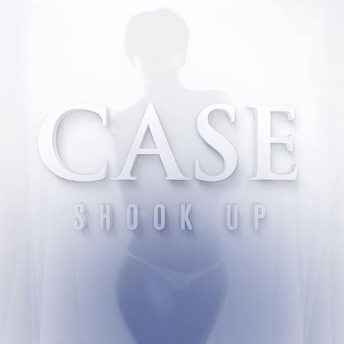 Shook Up by Case