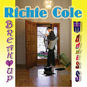 Breakup Madness by Richie Cole