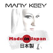 Made in Japan by Mary Keey
