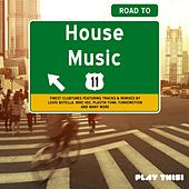 Road to House Music, Vol. 11 by Various Artists
