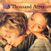 A Thousand Acres by Richard Hartley