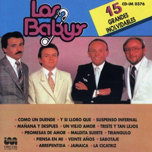 15 Grandes Inolvidables by Los Babys