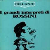 Belcanto No. 6 - I grandi interpreti di Rossini by Various Artists
