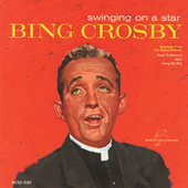 Swinging On A Star (MCA Special) by Bing Crosby
