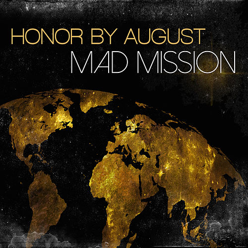 Mad Mission by Honor by August