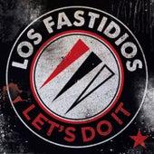 Let's Do It by Los Fastidios