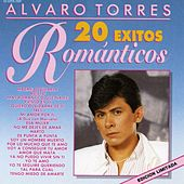 20 Exitos Romanticos by Alvaro Torres