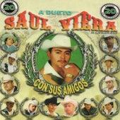 Con Sus Amigos by Saul Viera