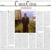 Ansiedad by Carlos Cuevas