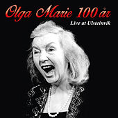 Olga Marie 100 år - Live at Ulsteinvik by Olga Marie Mikalsen