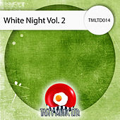 White Night, Vol. 2 by Various Artists