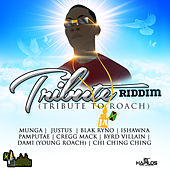 Tribute Riddim (Tribute to Roach) by Various Artists