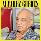 Recordando A Malanga by Alvarez Guedes