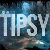 Tipsy by Joe Budden