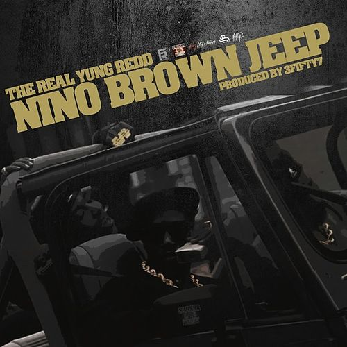 Nino Brown Jeep by Yung Redd