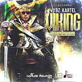 Viking (Vybz Is King) by VYBZ Kartel