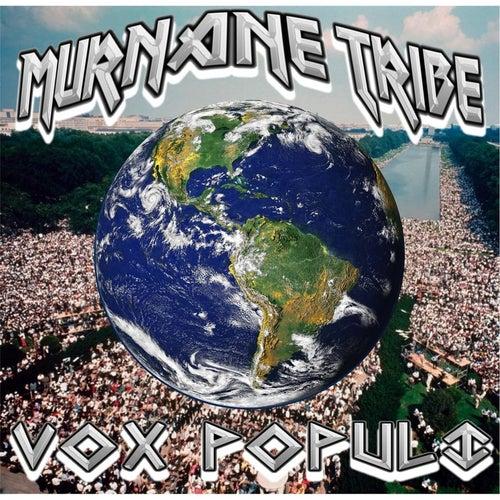 Vox Populi by Murnane Tribe