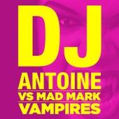 Vampires by DJ Antoine
