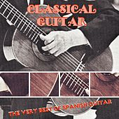 Classical Guitar (The Very Best Of Spanish Guitar) by Various Artists