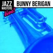 Jazz Masters: Bunny Berigan (Live!) by Bunny Berigan