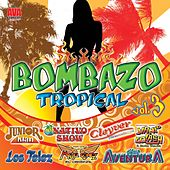 Bombazo Tropical, Vol. 3 by Various Artists