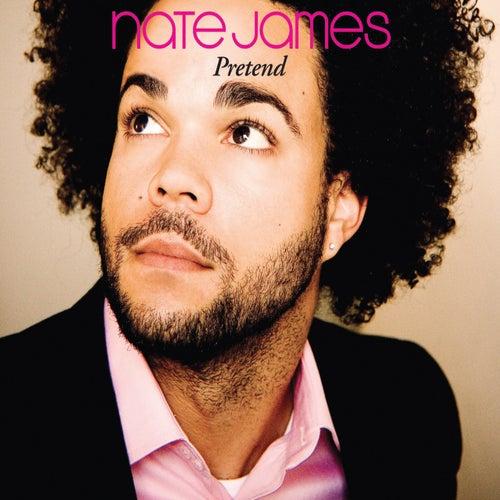 Pretend by Nate James