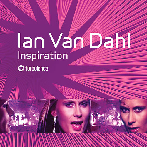 Inspiration by Ian Van Dahl