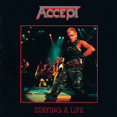 Staying A Life von Accept