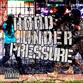 Hood Under Pressure by Various Artists