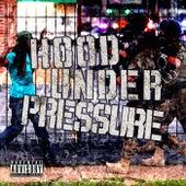 Hood Under Pressure by Various Artists