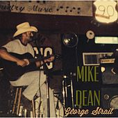 George Strait by Mike Dean
