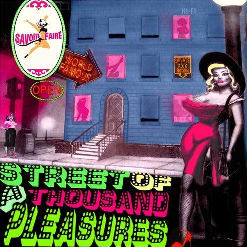 Street of a Thousand Pleasures by Savoir Faire