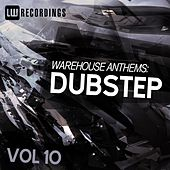 Warehouse Anthems: Dubstep, Vol. 10 - EP by Various Artists