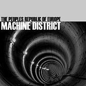 Machine District - EP by The Peoples Republic of Europe