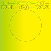 Lost & Found (1998-2000) by Sun Electric