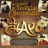 Mis Rancheras Consentidas by El Chapo De Sinaloa