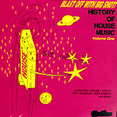 History Of House Music Volume 1 von Various Artists