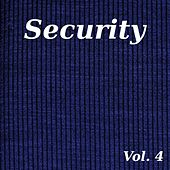 Security, Vol. 4 by Various Artists