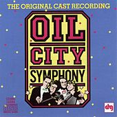 Oil City Symphony by Various Artists